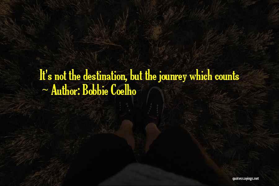 Bobbie Coelho Quotes 2093335
