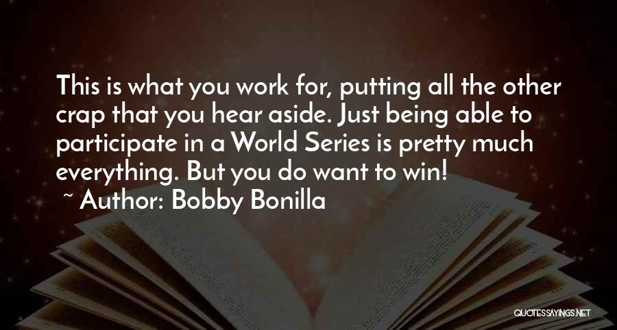 Bobby Bonilla Quotes 1186902