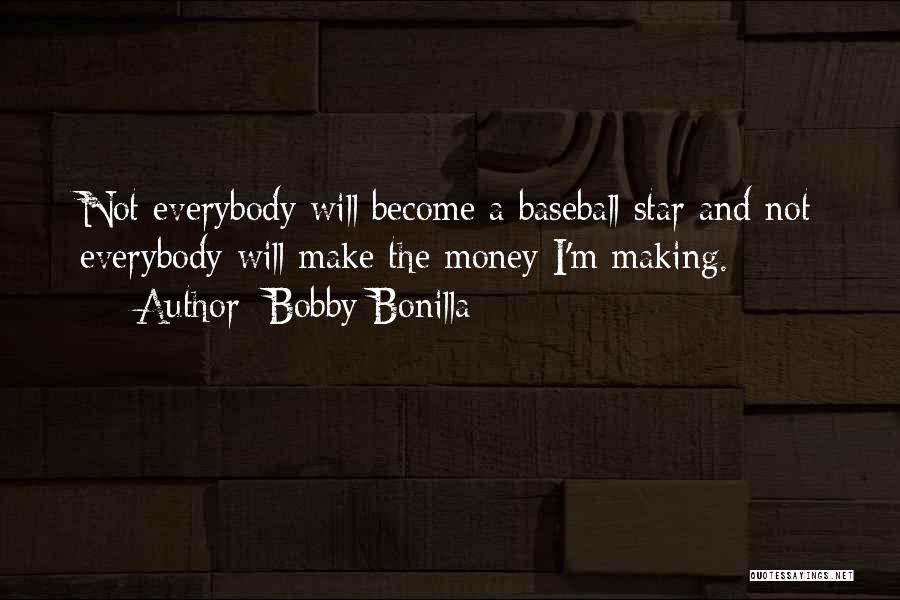 Bobby Bonilla Quotes 1254998