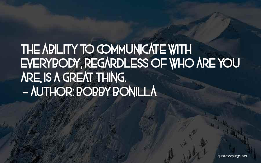 Bobby Bonilla Quotes 472828