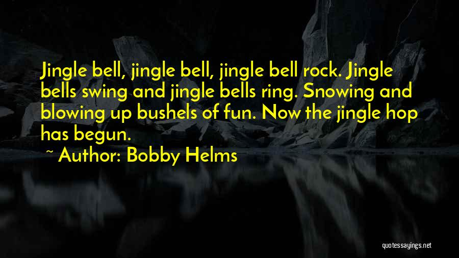 Bobby Helms Quotes 1544909