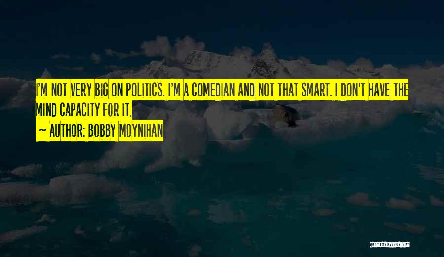 Bobby Moynihan Quotes 142275