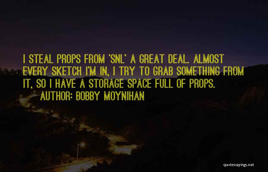 Bobby Moynihan Quotes 1746025