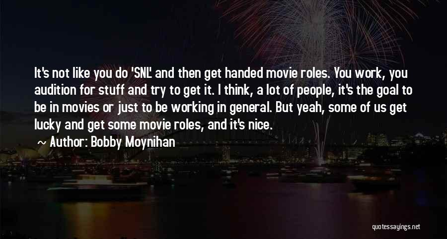 Bobby Moynihan Quotes 493064