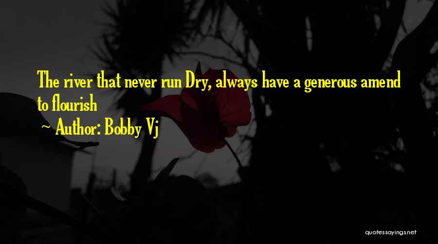 Bobby Vj Quotes 2180858