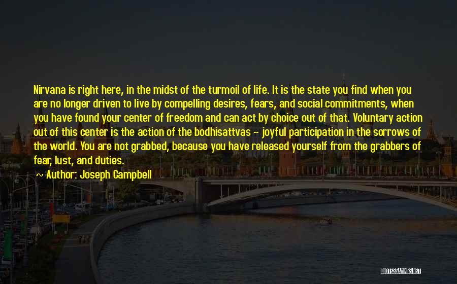 Bodhisattvas Quotes By Joseph Campbell
