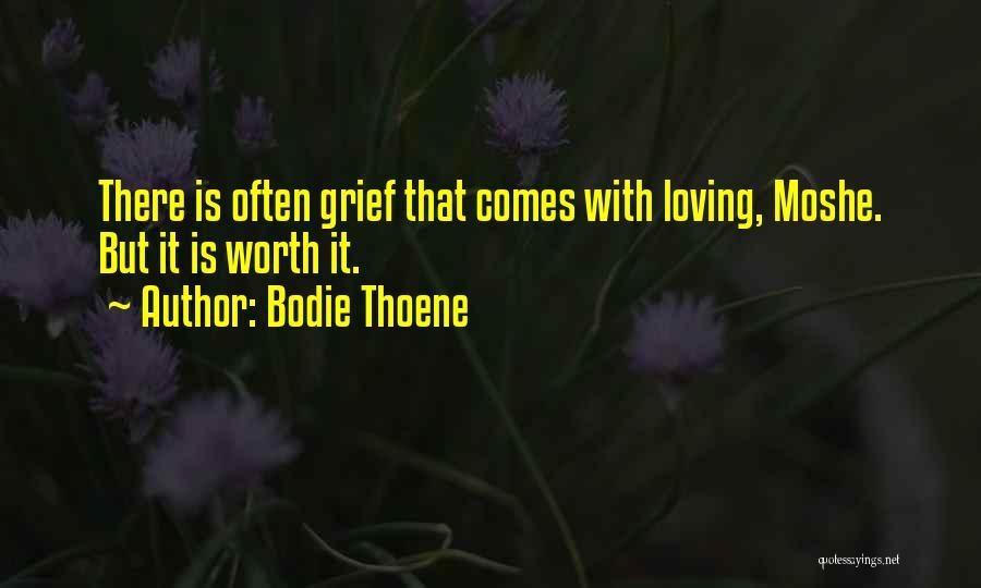 Bodie Thoene Quotes 1005363