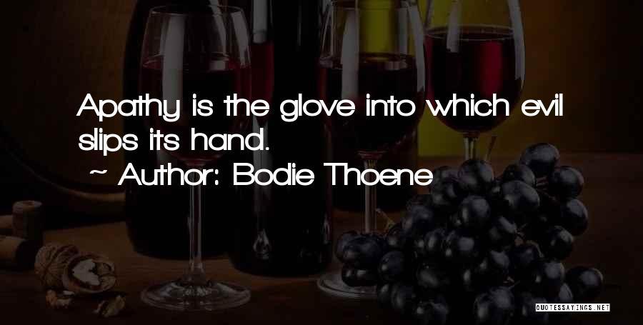 Bodie Thoene Quotes 1070618