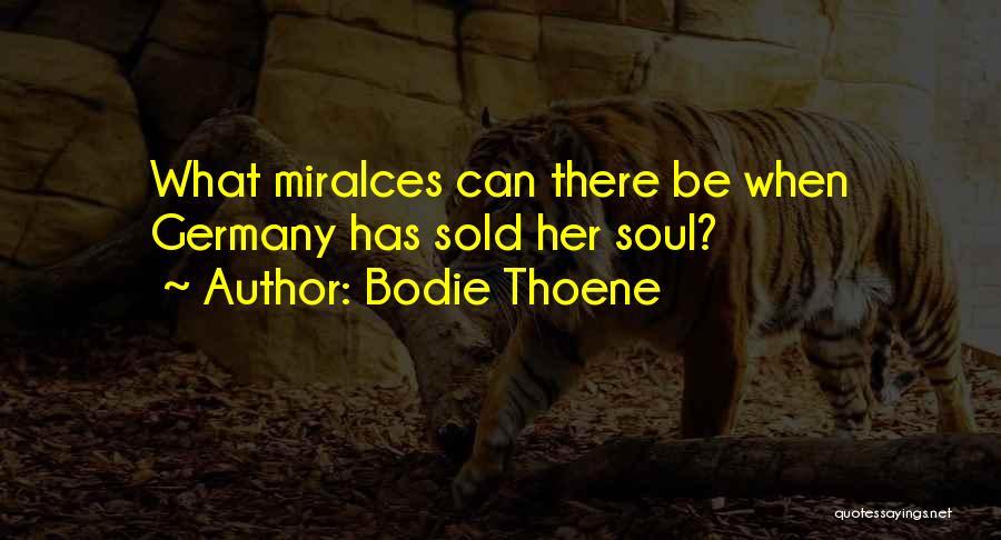 Bodie Thoene Quotes 1374365