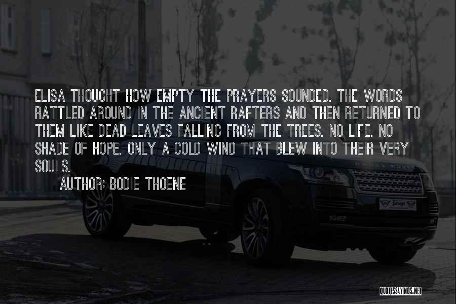 Bodie Thoene Quotes 1438996