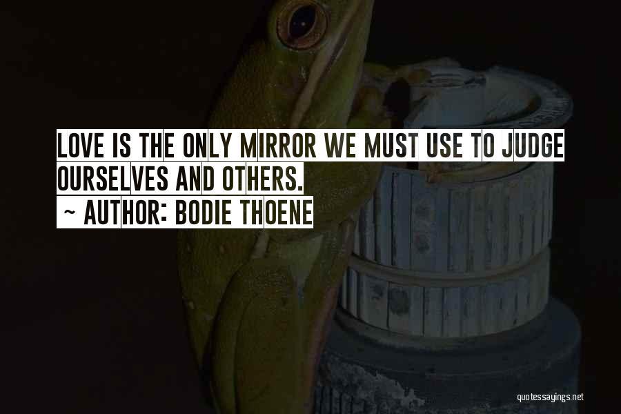 Bodie Thoene Quotes 1797706