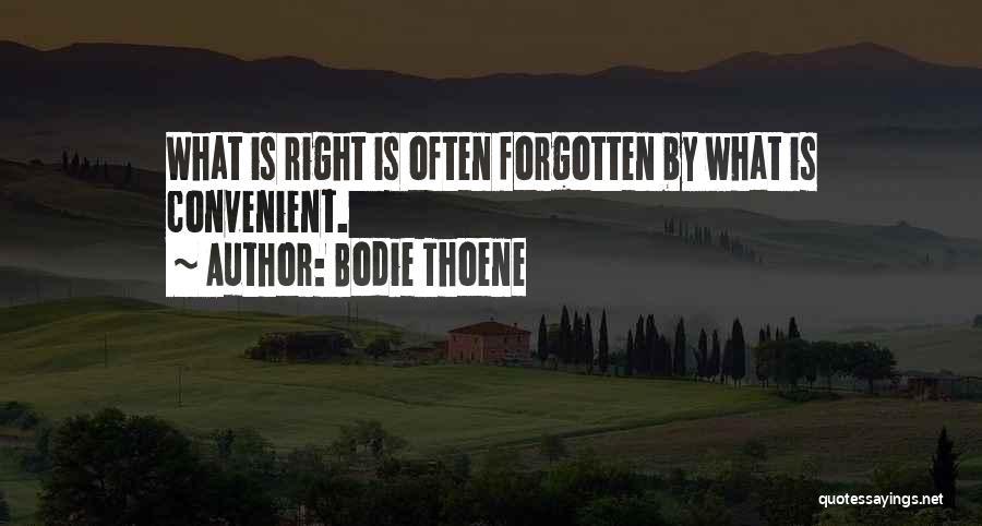 Bodie Thoene Quotes 564828