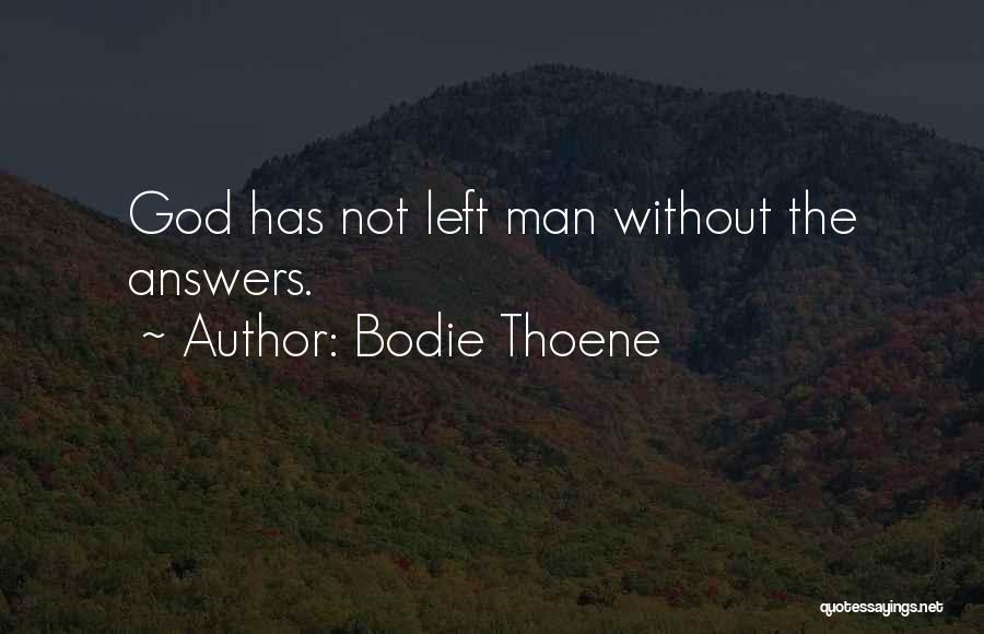 Bodie Thoene Quotes 912016
