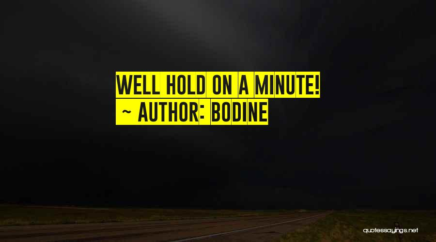 Bodine Quotes 940923