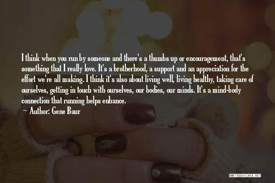 Body And Mind Connection Quotes By Gene Baur