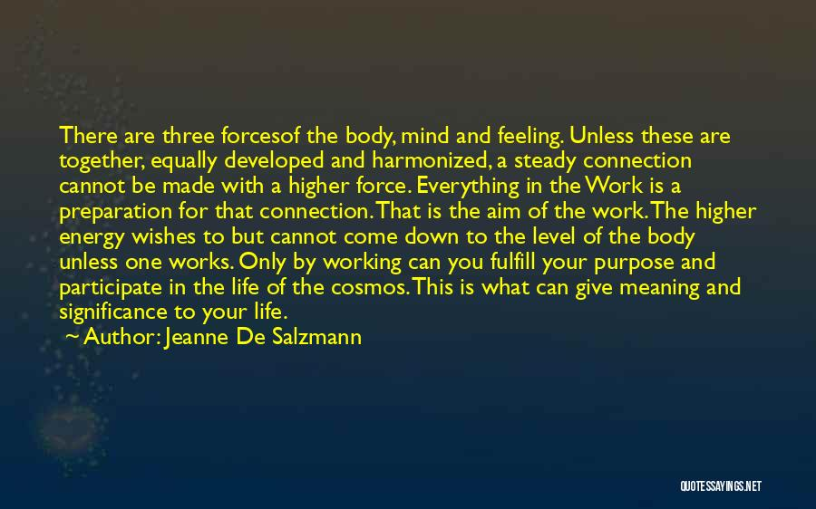 Body And Mind Connection Quotes By Jeanne De Salzmann