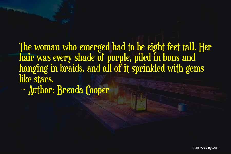 Body Modification Quotes By Brenda Cooper