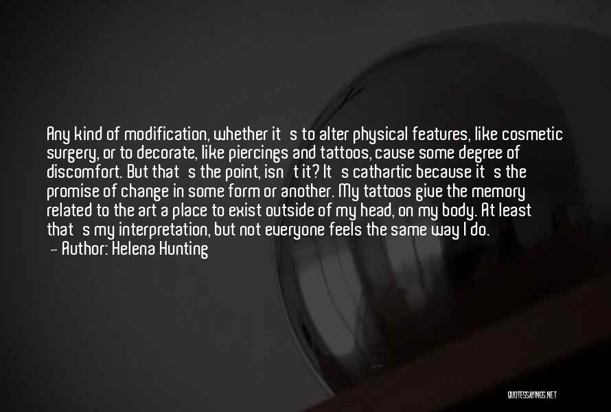 Body Modification Quotes By Helena Hunting