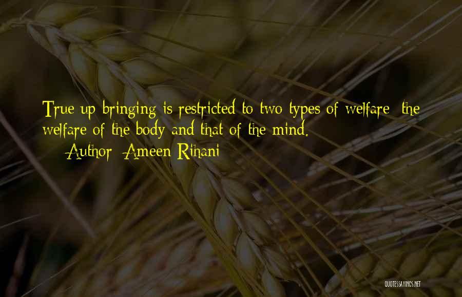 Body Types Quotes By Ameen Rihani
