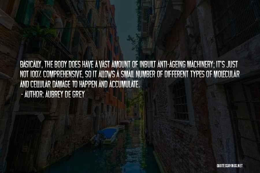 Body Types Quotes By Aubrey De Grey