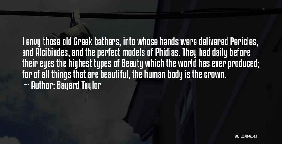Body Types Quotes By Bayard Taylor