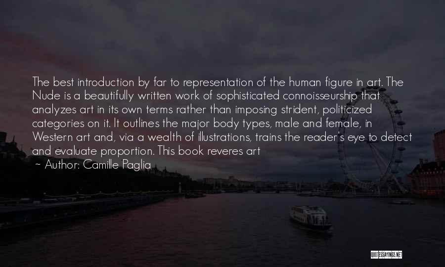 Body Types Quotes By Camille Paglia