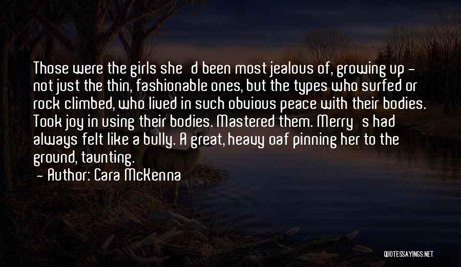 Body Types Quotes By Cara McKenna