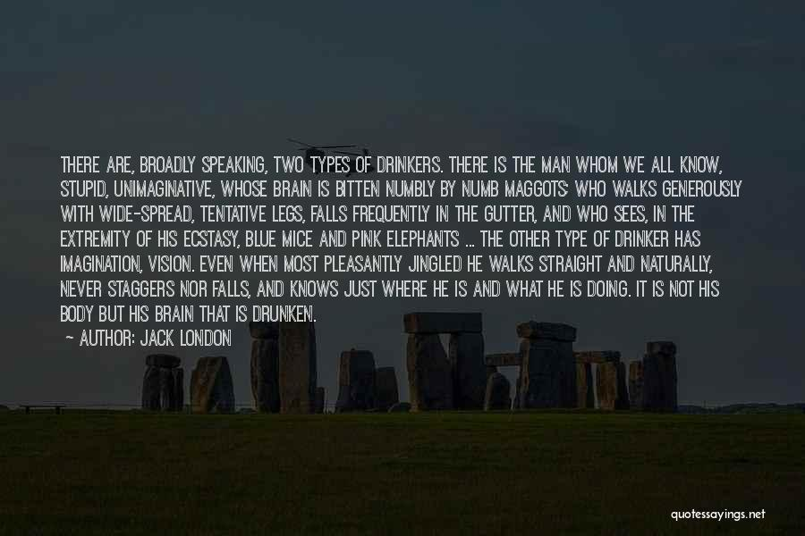 Body Types Quotes By Jack London