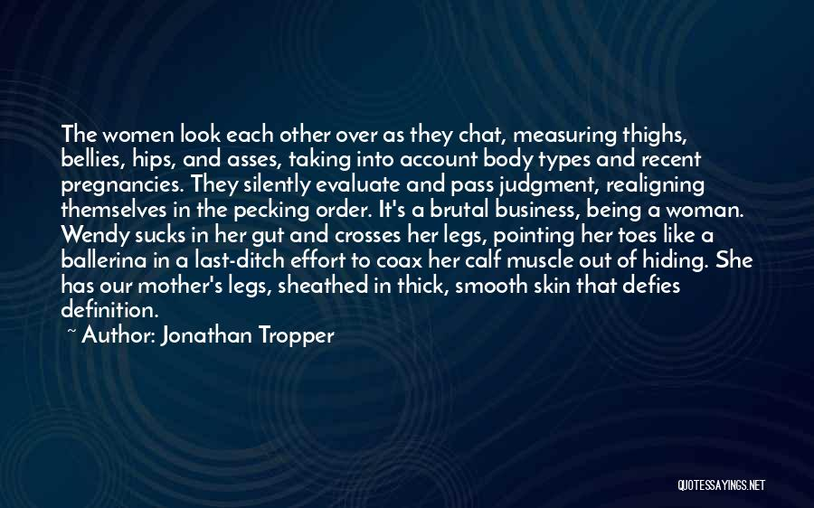 Body Types Quotes By Jonathan Tropper