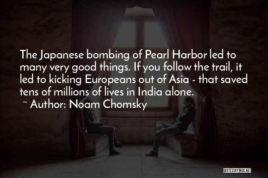 Bombing Of Pearl Harbor Quotes By Noam Chomsky