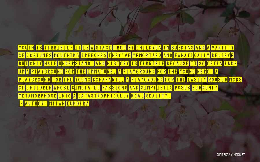 Bonaparte Quotes By Milan Kundera
