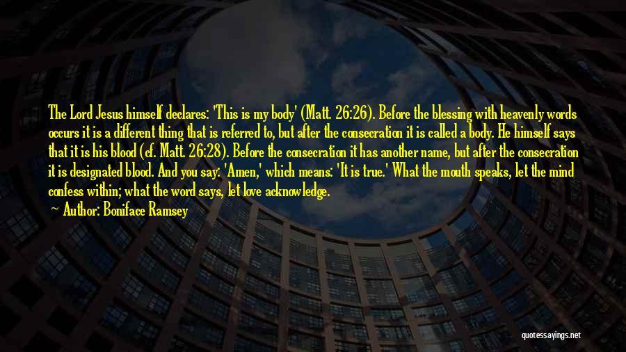 Boniface Ramsey Quotes 1895182