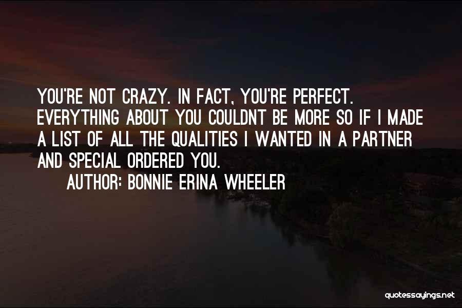 Bonnie Erina Wheeler Quotes 1728003