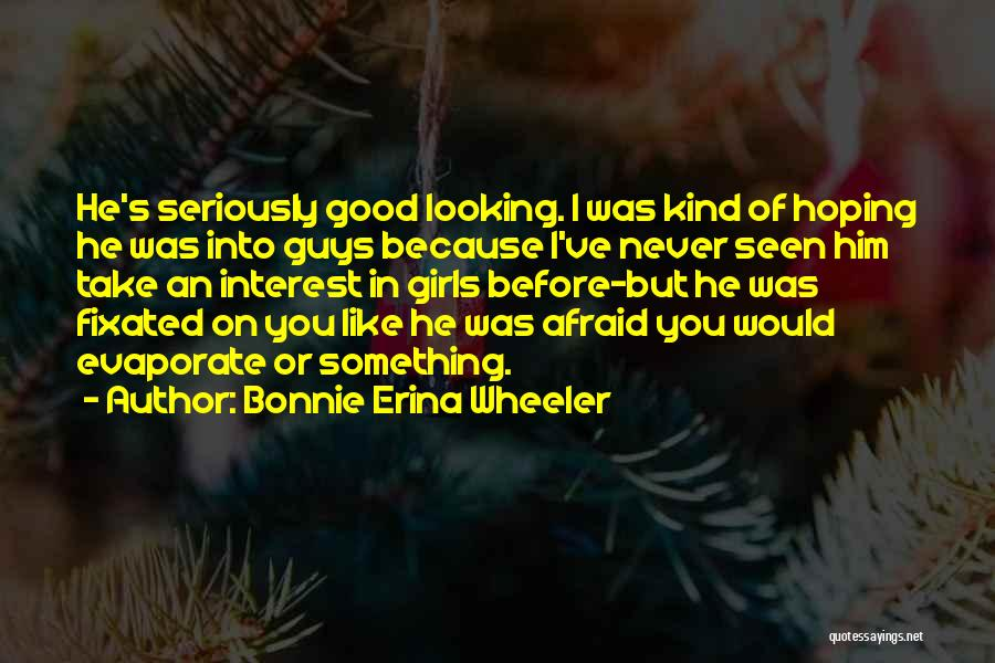 Bonnie Erina Wheeler Quotes 1883164