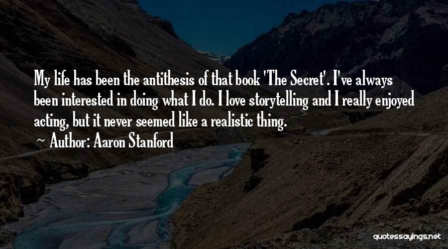 Book And Life Quotes By Aaron Stanford