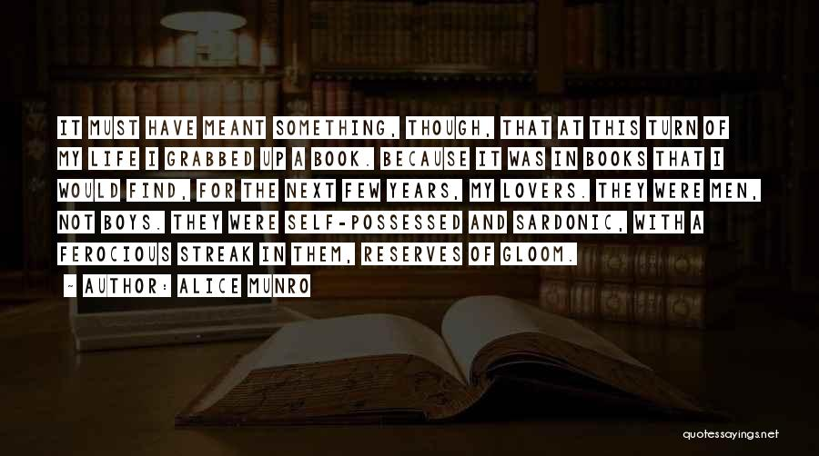 Book And Life Quotes By Alice Munro