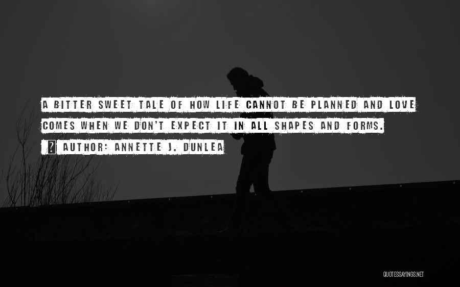 Book And Life Quotes By Annette J. Dunlea
