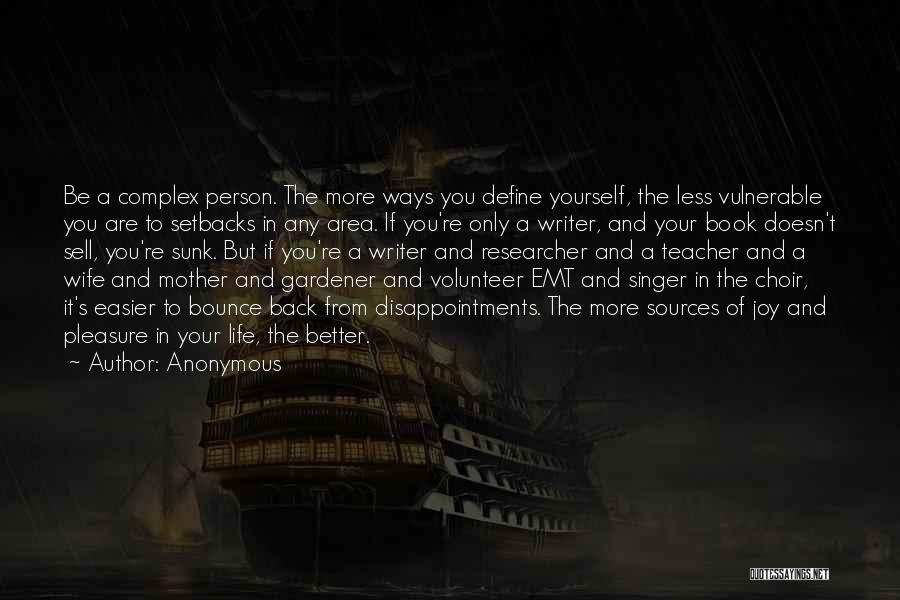 Book And Life Quotes By Anonymous