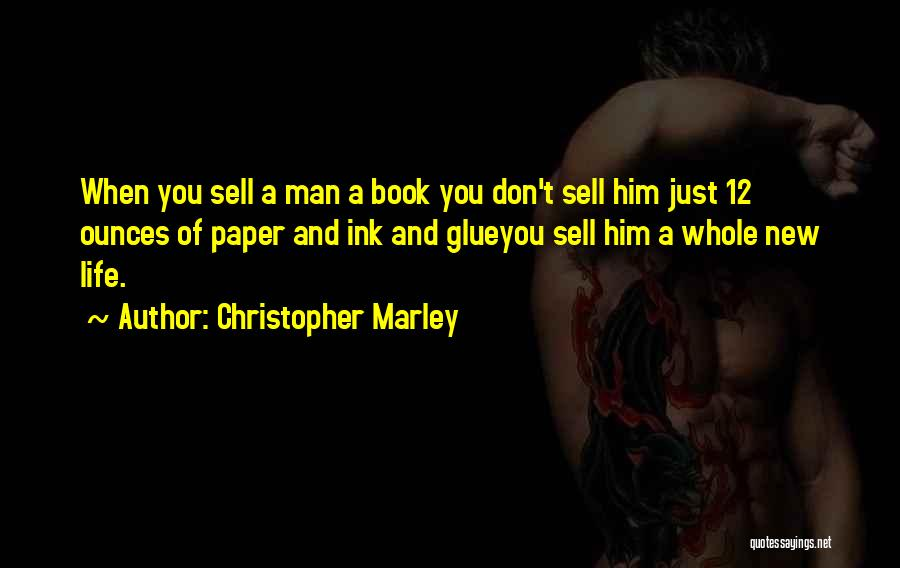Book And Life Quotes By Christopher Marley