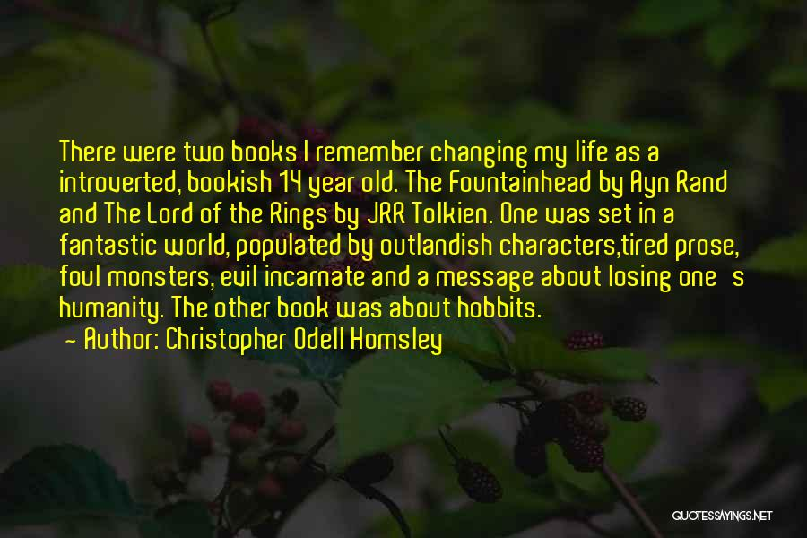 Book And Life Quotes By Christopher Odell Homsley