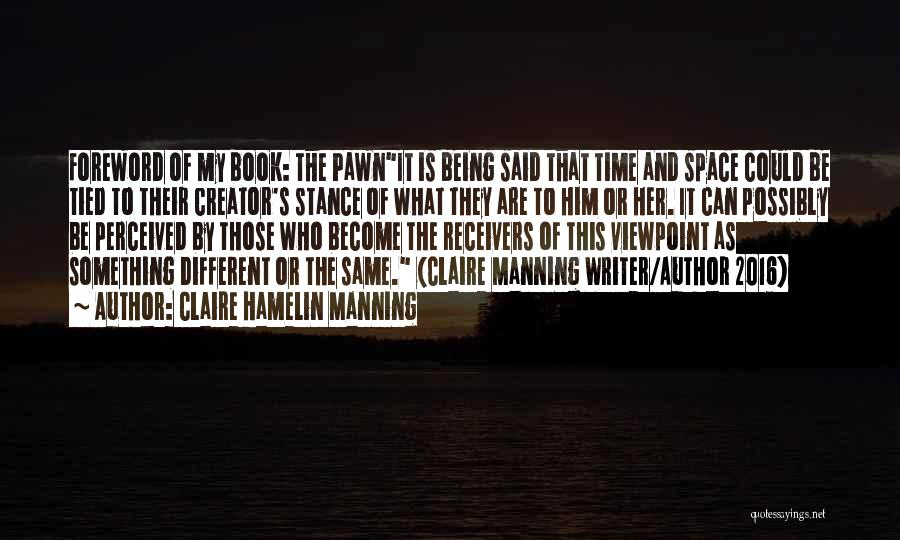 Book And Life Quotes By Claire Hamelin Manning