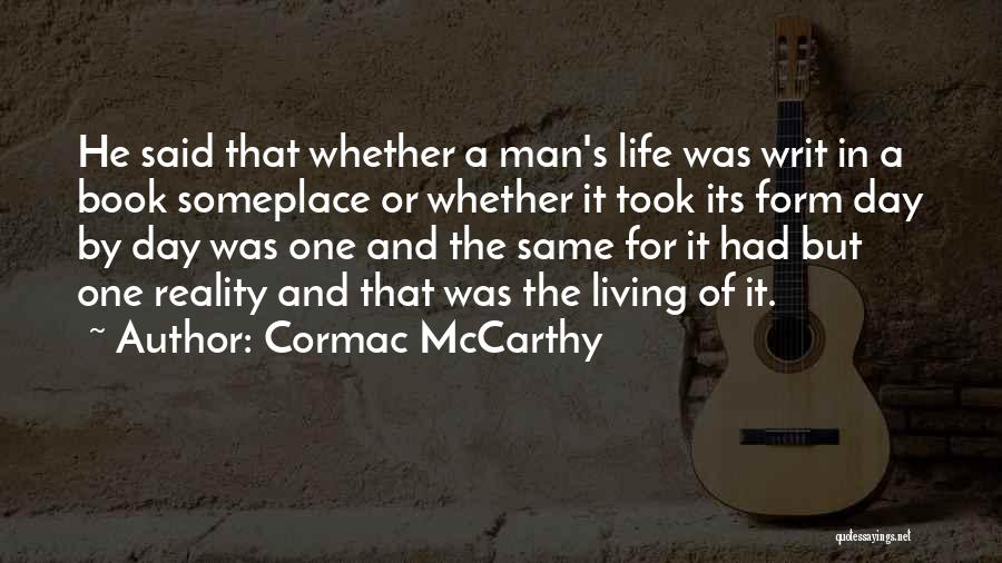 Book And Life Quotes By Cormac McCarthy