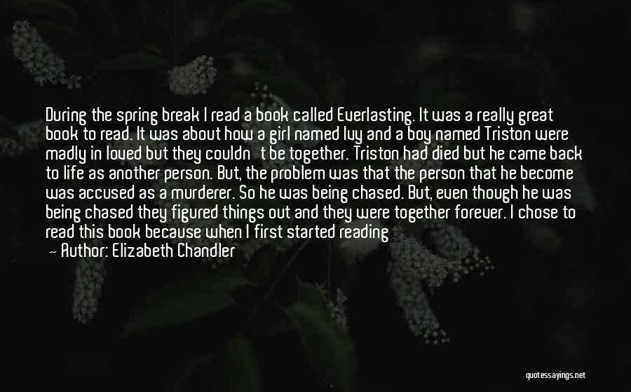 Book And Life Quotes By Elizabeth Chandler