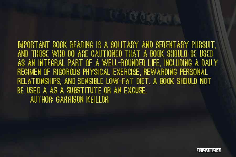 Book And Life Quotes By Garrison Keillor
