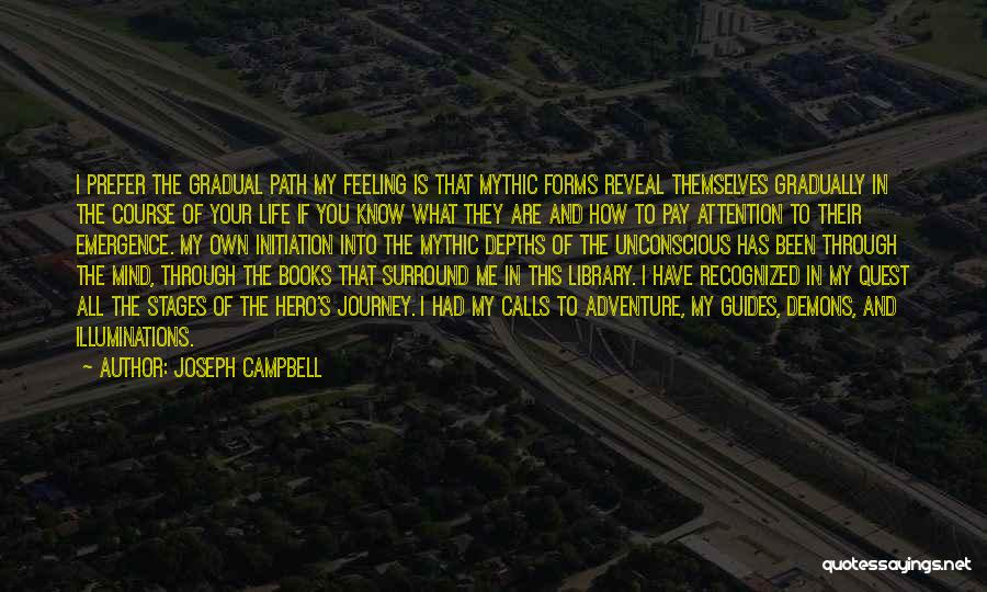 Book And Life Quotes By Joseph Campbell