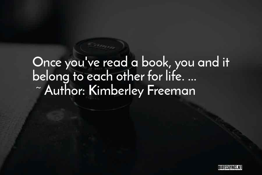 Book And Life Quotes By Kimberley Freeman