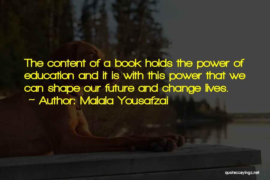 Book And Life Quotes By Malala Yousafzai