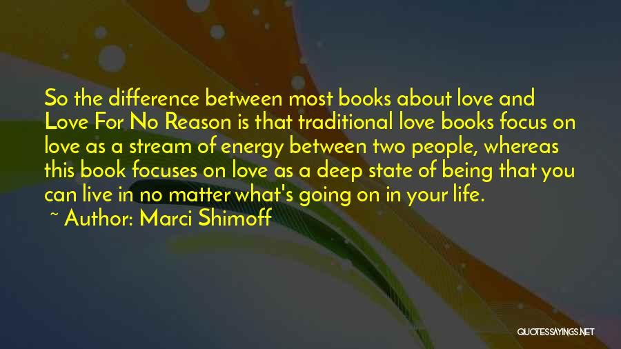 Book And Life Quotes By Marci Shimoff