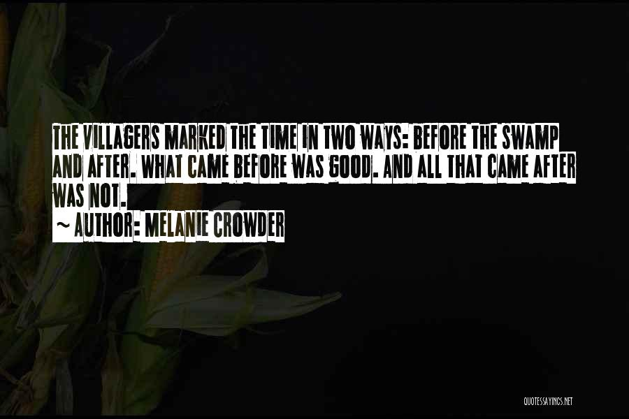 Book And Life Quotes By Melanie Crowder