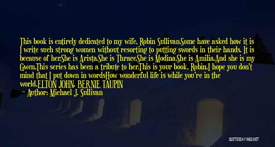 Book And Life Quotes By Michael J. Sullivan
